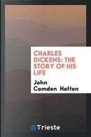 Charles Dickens by John Camden Hotten