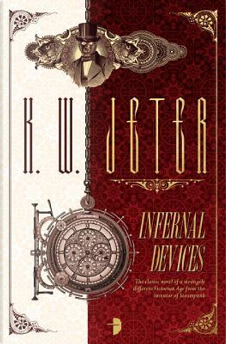 Infernal Devices by K. W. Jeter