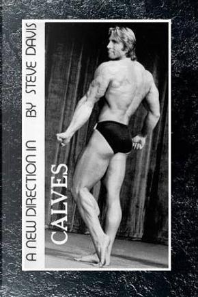 A New Direction in Calves by Steve Davis