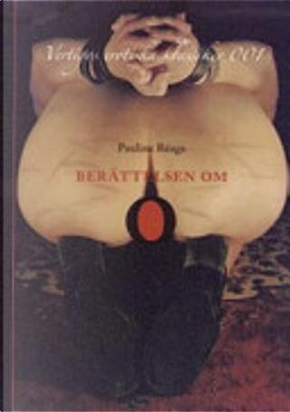 Berättelsen om O by Pauline Réage