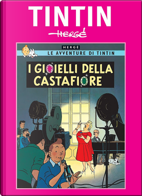 Le avventure di Tintin n. 21 by Hergé