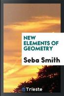 New Elements of Geometry by Seba Smith