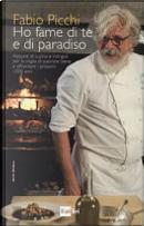 Ho fame di te e di paradiso by Fabio Picchi