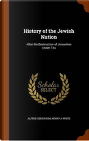 History of the Jewish Nation by Alfred Edersheim