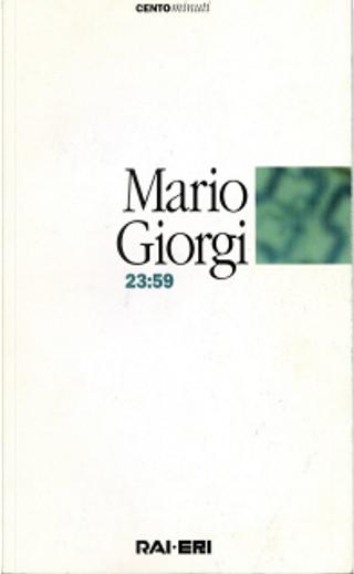 23: 59 by Mario Giorgi