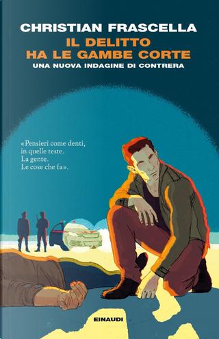 Il delitto ha le gambe corte by Christian Frascella