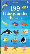 199 things under the sea. Ediz. a colori by Hannah Watson