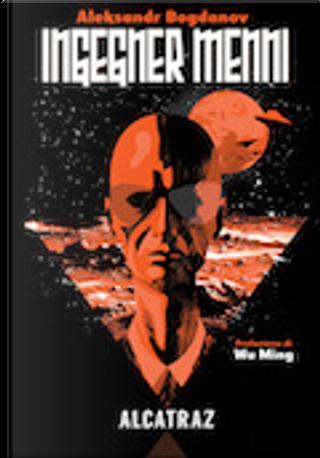 Ingegner Menni by Aleksandr Bogdanov, Wu MIng