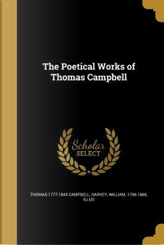 POETICAL WORKS OF THOMAS CAMPB by Thomas 1777-1844 Campbell