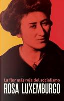 Rosa Luxemburgo by Rosa Luxemburg