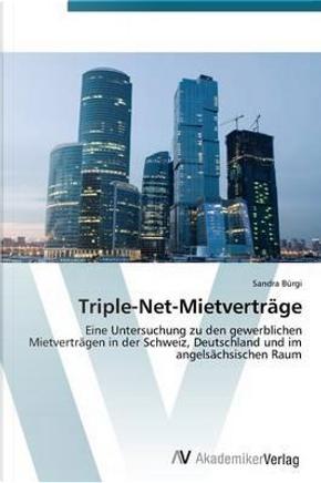 Triple-Net-Mietverträge by Sandra Bürgi