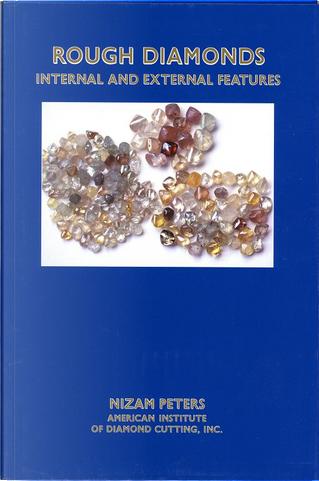 Rough Diamonds by Nizam Peters