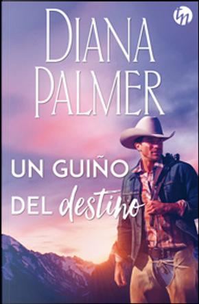 Un guiño del destino by Diana Palmer