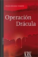 Operación Drácula by Pilar Sánchez Vicente