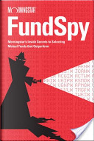 Fund Spy by Russel Kinnel