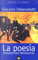 Poesia italiana del Novecento by Giacomo Debenedetti