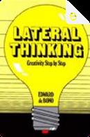Lateral Thinking by Edward De Bono