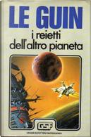 I reietti dell'altro pianeta by Ursula K. Le Guin