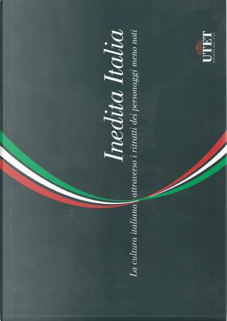 Inedita Italia by Autori Vari