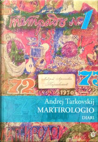 Martirologio by Andrej Tarkovskij