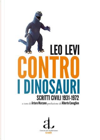 Contro i dinosauri by Leo Levi
