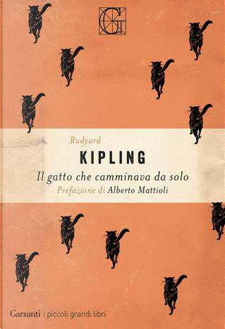 Il gatto che camminava da solo by Rudyard Kipling