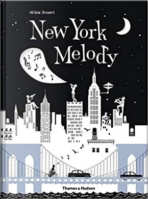 New York Melody by Hélène Druvert