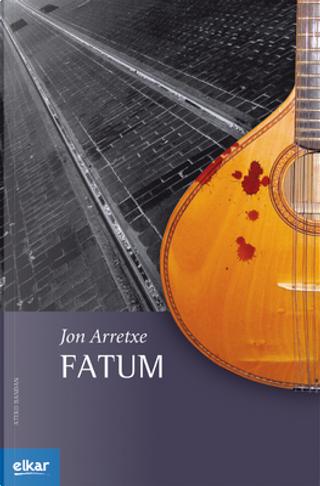 Fatum by Jon Arretxe