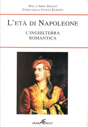 L'età di Napoleone by Ariel Durant, Will Durant