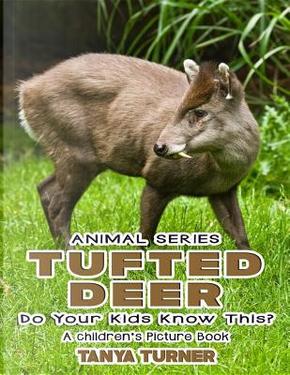 The Tufted Deer by Tanya Turner