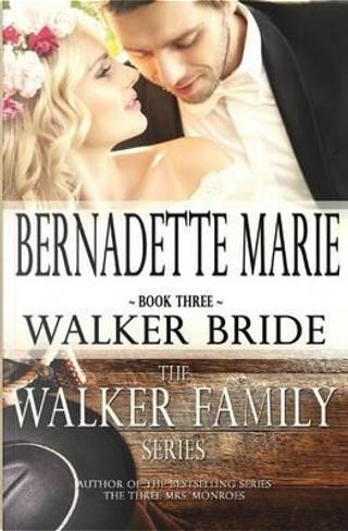 Walker Bride by Bernadette Marie