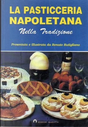 Pasticceria Napoletana by Renato Rutigliano