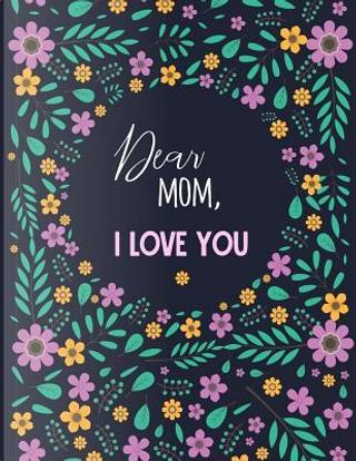 Dear Mom, I Love You by Panda Studio
