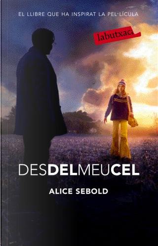 Des del meu cel by Alice Sebold