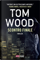 Scontro finale by Tom Wood