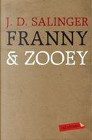 Franny i Zooey by J.D. Salinger