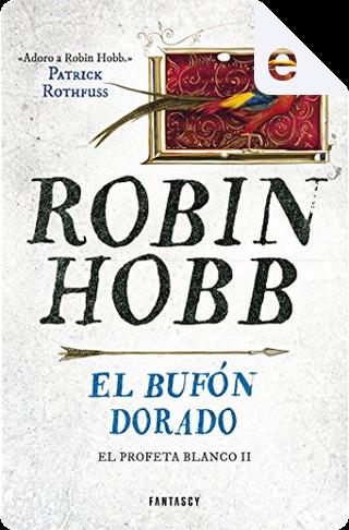 El bufón dorado by Robin Hobb