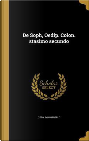 LAT-DE SOPH OEDIP COLON STASIM by Otto Sommerfeld