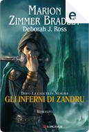 Gli inferni di Zandru by Deborah J. Ross, Marion Zimmer Bradley