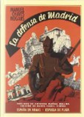 La defensa de Madrid by Manuel Chaves Nogales