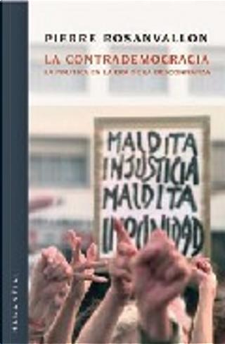 La contrademocracia by Pierre Rosanvallon