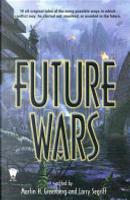 Future Wars by Martin Harry Greenberg