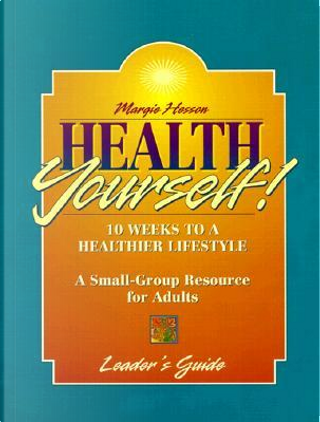 Health Yourself by Margie Hesson