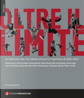 Oltre il limite by Eros Grazioli