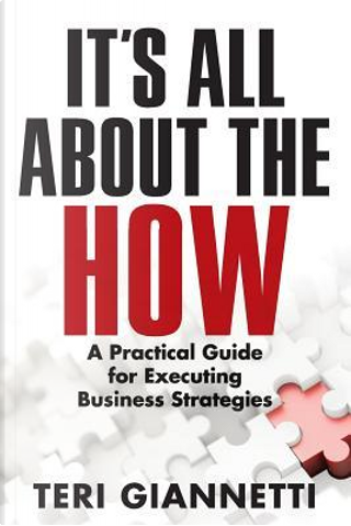 It's All About the How by Teri Giannetti