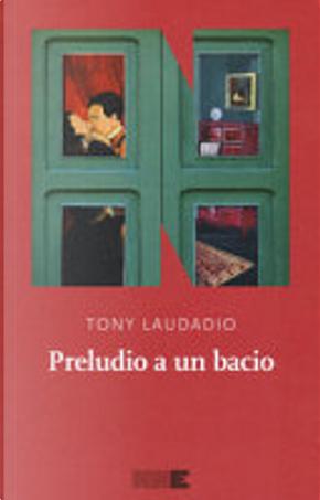 Preludio a un bacio by Tony Laudadio