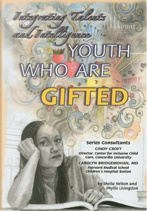 Youth Who Are Gifted by Sheila Nelson