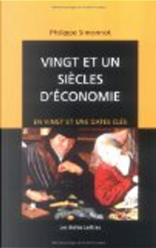 Vingt et un siècles d'économie by Philippe Simonnot