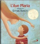 Ave Maria by Ermes Ronchi