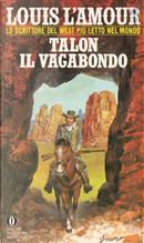 Talon il vagabondo by Louis L'Amour